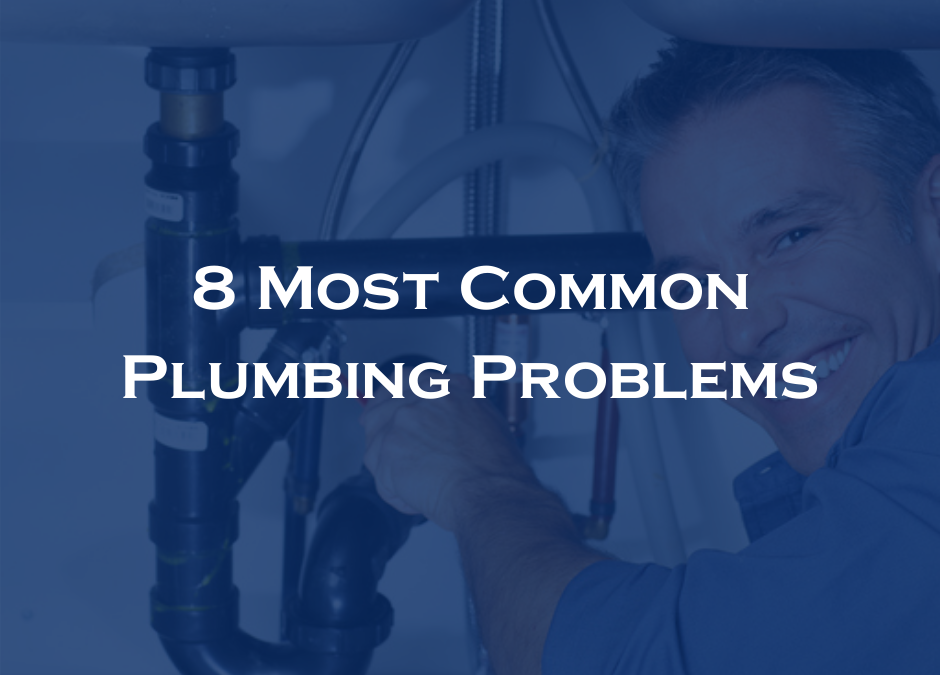8 Most Common Plumbing Problems