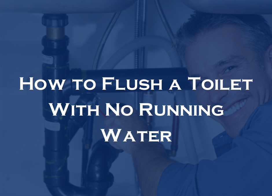 How to Flush a Toilet With No Running Water