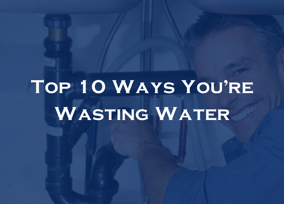 Top 10 Ways You're Wasting Water
